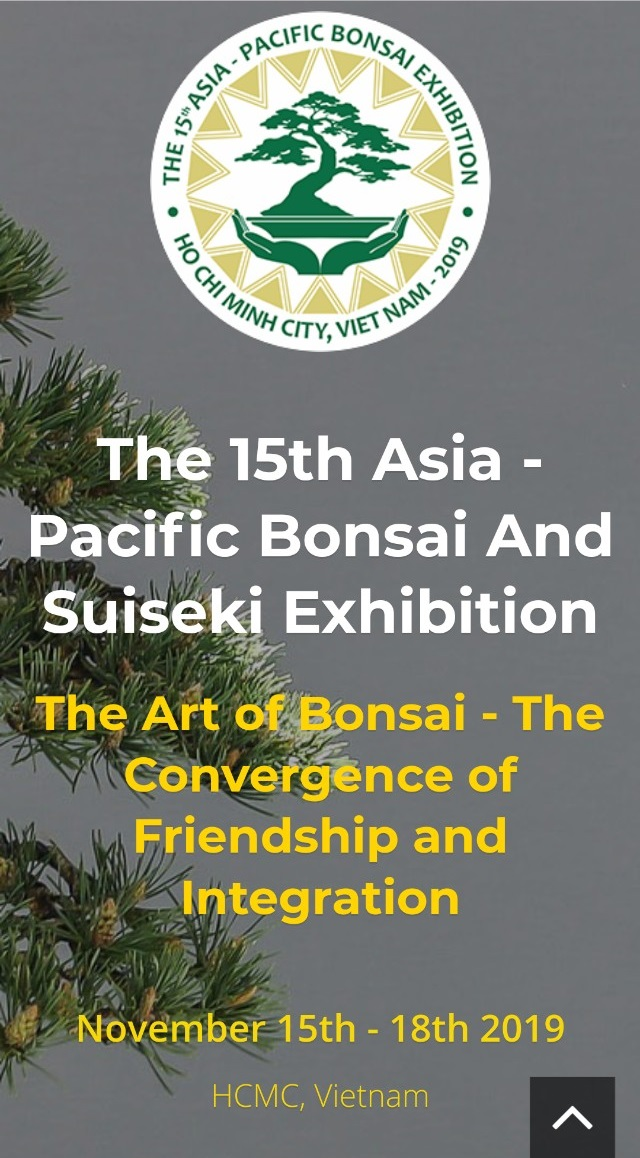 The 15th Asia - Pacific Bonsai and Suiseki Exhibition 2019